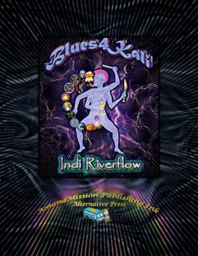 Blues4Kali-by Indi Riverflow