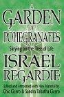 Garden of Pomegranites by Israel Regardie